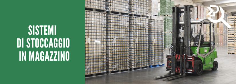 Sistemi di stoccaggio in magazzino: cosa sono e come sceglierli?